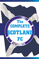 The Complete Scotland FC 1872-2020