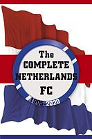 The Complete Netherlands FC 1905-2020