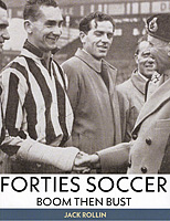Forties Soccer – Boom then Bust