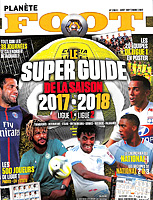 Planete Foot – Le Super Guide de la Saison 2017-2018 (France Season Preview)