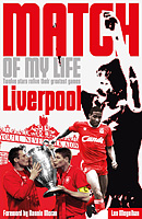 Match of My Life � Liverpool � Twelve stars relive their greatest games