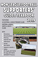 Non-League Football Supporters' Guide & Yearbook 2019