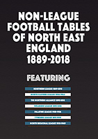 Non-League Football Tables of North East England 1889-2018