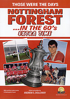 Those Were The Days – Nottingham Forest …in the 60's – Extra Time