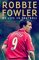 Robbie Fowler – My Life in Football – SIGNED