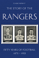 Classic Reprint: The Story of the Rangers – Fifty Years of Football 1873-1923