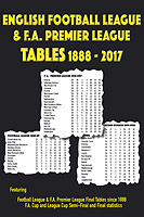 English Football League & F.A. Premier League Tables 1888-2017