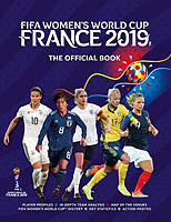 FIFA Women's World Cup France 2019 – The Official Book